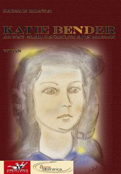 Katie Bender von Albert,  Dorothea, Kreuter,  Gerhard
