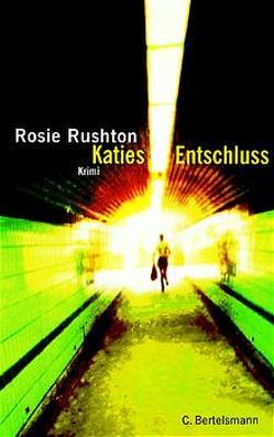 Katies Entschluss von Hedinger,  Sabine, Rushton,  Rosie