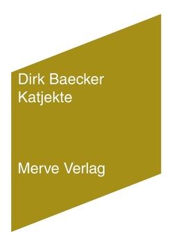 Katjekte von Baecker,  Dirk