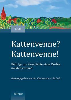 Kattenvenne? Kattenvenne! Beiträge zur Geschichte eines Dorfes im Münsterland