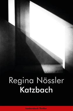 Katzbach von Nössler,  Regina