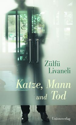 Katze, Mann und Tod von Livaneli,  Zülfü, Riemann,  Wolfgang
