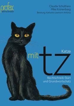 Katze mit tz von Bucher,  Walter J, Kronenberg,  Mike, Leemann Ambroz,  Katharina, Schulthess-Hürzeler,  Claudia