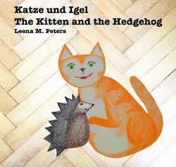 Katze und Igel bilingual von Peters,  Leena M.