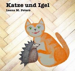 Katze und Igel von Peters,  Leena M.