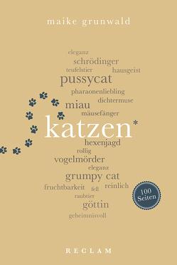 Katzen. 100 Seiten von Grunwald,  Maike