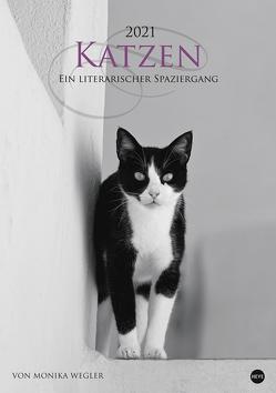 Katzen – Ein literarischer Spaziergang Kalender 2021 von Heye, Wegler,  Monika