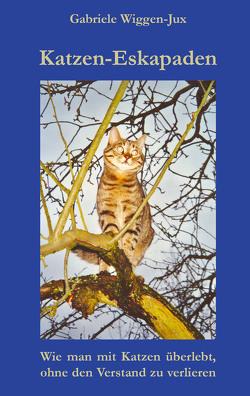 Katzen-Eskapaden von Wiggen-Jux,  Gabriele