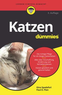 Katzen für Dummies von Pion,  Paul D., Spadafori,  Gina