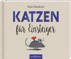 Katzen für Einsteiger von Misselwitz,  Franziska, Vennebusch,  Paulus