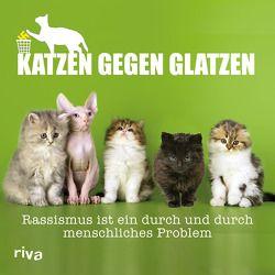 Katzen gegen Glatzen von Katzenstein,  Paul von