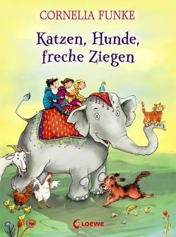 Katzen, Hunde, freche Ziegen von Funke,  Cornelia, Holzhausen,  Elisabeth
