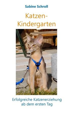 Katzen-Kindergarten von Schroll,  Sabine