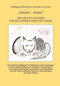 Katzen – Koans von Ericson,  Marc, Wellmann,  Wolfgang