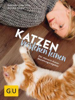 Katzen verstehen lernen von Linke-Grün,  Gabriele, Wegler,  Monika