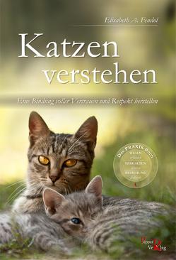 Katzen verstehen von Fendol,  Elisabeth A., Kreuer,  Susanne