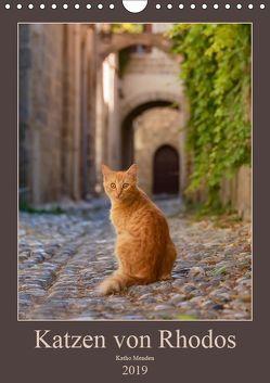 Katzen von Rhodos (Wandkalender 2019 DIN A4 hoch) von Menden,  Katho