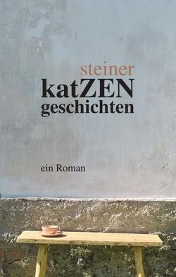 katZENgeschichten von Steiner,  Michael