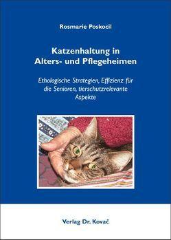 Katzenhaltung in Alters- und Pflegeheimen von Poskocil,  Rosmarie