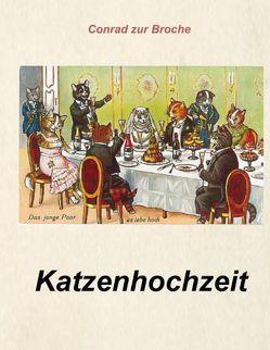 Katzenhochzeit von ZurBroche,  Conrad