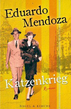 Katzenkrieg von Mendoza,  Eduardo, Schwaar,  Peter