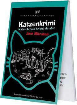 Katzenkrimi – Kater Arnold kriegt sie alle von Bartsch,  Charis, Niessen,  Susan