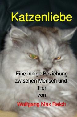 Katzenliebe von Reich,  Wolfgang Max