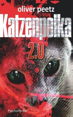 Katzenpolka 2.0 von Peetz,  Oliver