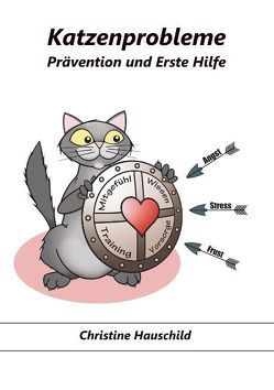 Katzenprobleme von Hauschild,  Christine