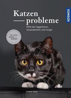Katzenprobleme von Seidl,  Denise