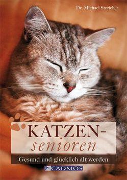 Katzensenioren von Streicher,  Michael