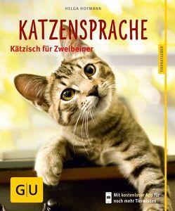 Katzensprache von Hofmann,  Helga