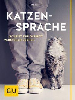 Katzensprache von Ludwig,  Gerd