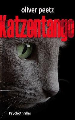 Katzentango von Peetz,  Oliver