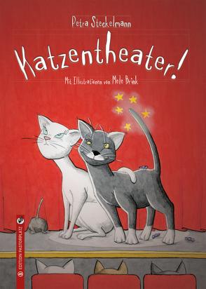 Katzentheater! von Brink,  Mele, Steckelmann,  Petra