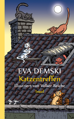 Katzentreffen von Demski,  Eva, Reiche,  Volker