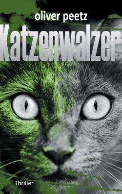 Katzenwalzer von Peetz,  Oliver