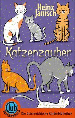 Katzenzauber von Janisch,  Heinz, Wechdorn,  Susanne