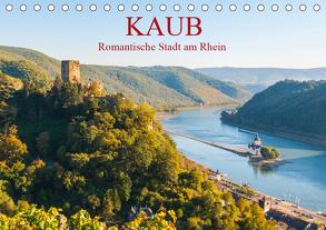 Kaub – Romantische Stadt am Rhein (Tischkalender 2020 DIN A5 quer) von Hess,  Erhard