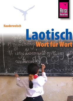 Kauderwelsch, Laotisch – Wort für Wort von Werner,  Klaus