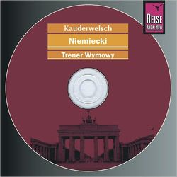 Kauderwelsch Trener wymowy Niemiecki – słowo w słowo von Raisin,  Catherine