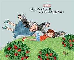 Kauderwelsch und Kuddelmuddel von Koin,  Vera C., Schillai,  Elke