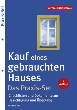 Kauf eines gebrauchten Hauses – Das Praxis-Set von Burk,  Peter