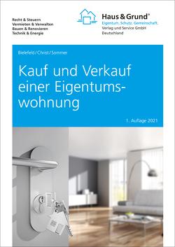 Kauf und Verkauf einer Eigentumswohnung von Bielefeld,  Volker, Christ,  Thomas, Sommer,  Michael
