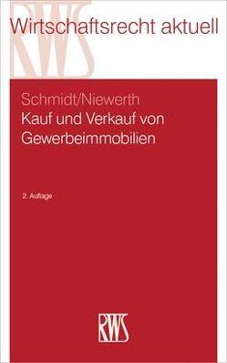 Kauf und Verkauf von Gewerbeimmobilien von Niewerth,  Johannes, Schmidt,  Detlef
