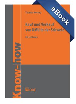 Kauf und Verkauf von KMU in der Schweiz von Herzog,  Thomas