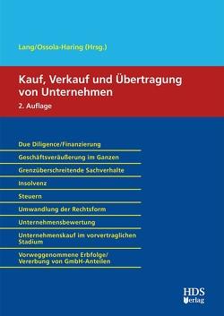 Kauf, Verkauf und Übertragung von Unternehmen von Lang,  Hans-Ulrich, Ossola-Haring,  Claudia