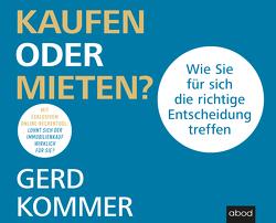 Kaufen oder mieten? von Kommer,  Gerd, Pappenberger,  Sebastian