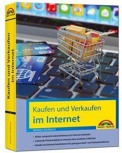 Kaufen und Verkaufen im Internet – alles was Sie über das Kaufen und Verkaufen im Internet wissen müssen von Zehmisch,  Monika