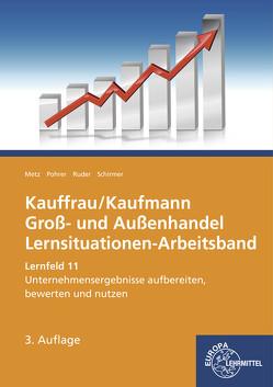 Kauffrau/ Kaufmann Groß- und Außenhandel von Metz,  Brigitte, Pohrer,  Renate, Ruder,  Kerstin, Schirmer,  Jörg